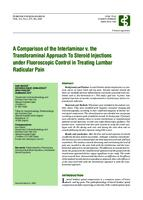 A Comparison of the Interlaminar v. the Transforaminal Approach to Steroid Injections under Fluoroscopic Control in Treating Lumbar Radicular Pain